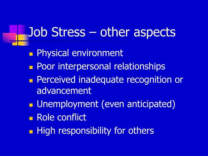Job Stress – other aspects