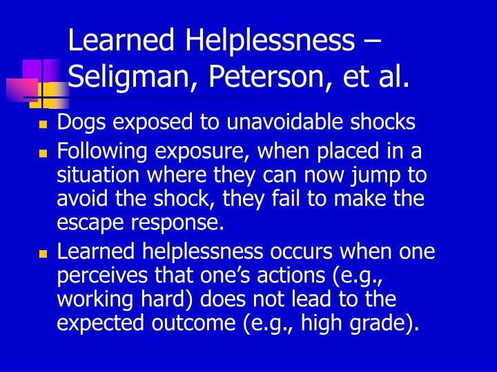 Learned Helplessness – Seligman, Peterson, et al.