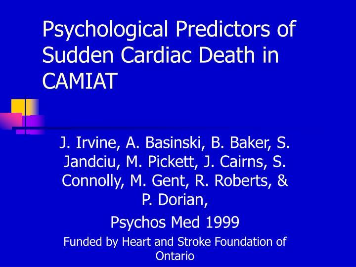 Psychological Predictors of Sudden Cardiac Death in CAMIAT