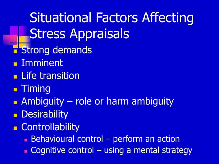 Situational Factors Affecting Stress Appraisals