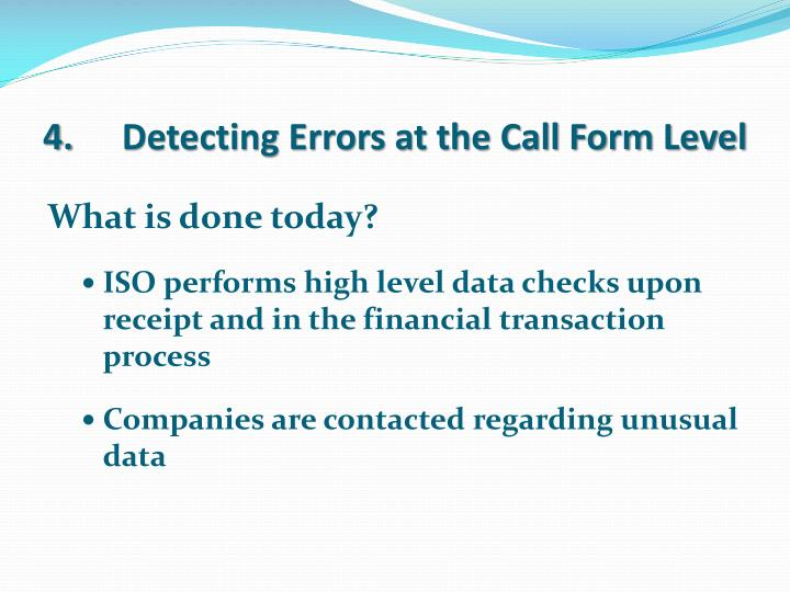 Detecting Errors at the Call Form Level