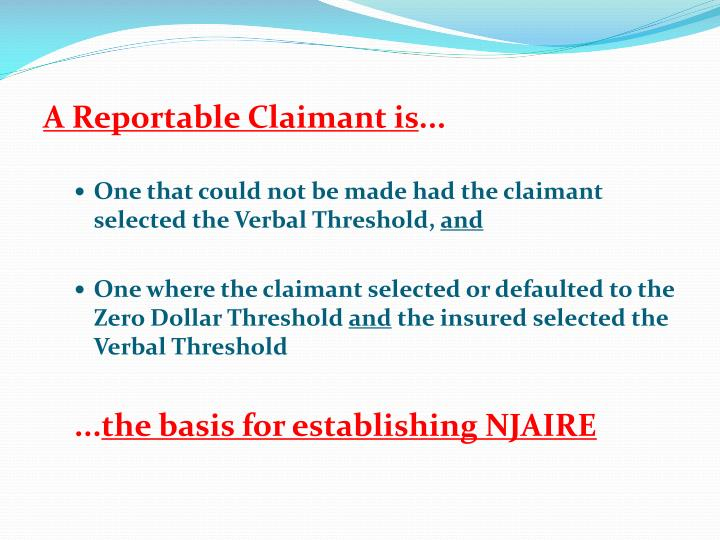 A Reportable Claimant is