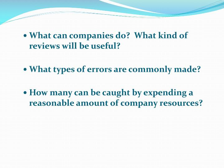 What can companies do?  What kind of reviews will be useful?