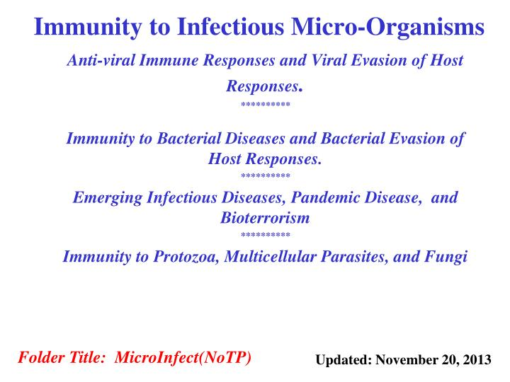 Immunity to infectious micro organisms