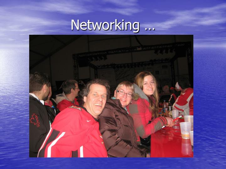 Networking …
