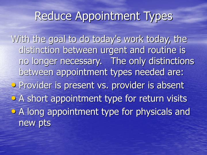 Reduce Appointment Types