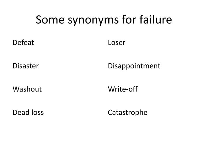 Some synonyms for failure