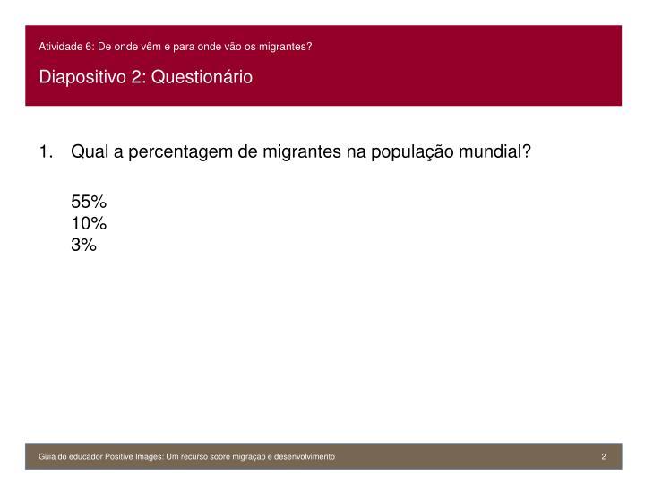 Atividade 6 de onde v m e para onde v o os migrantes diapositivo 2 question rio