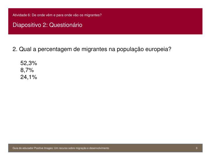 Atividade 6 de onde v m e para onde v o os migrantes diapositivo 2 question rio1