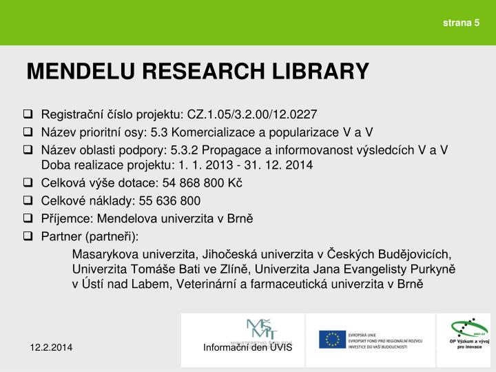 MENDELU RESEARCH LIBRARY