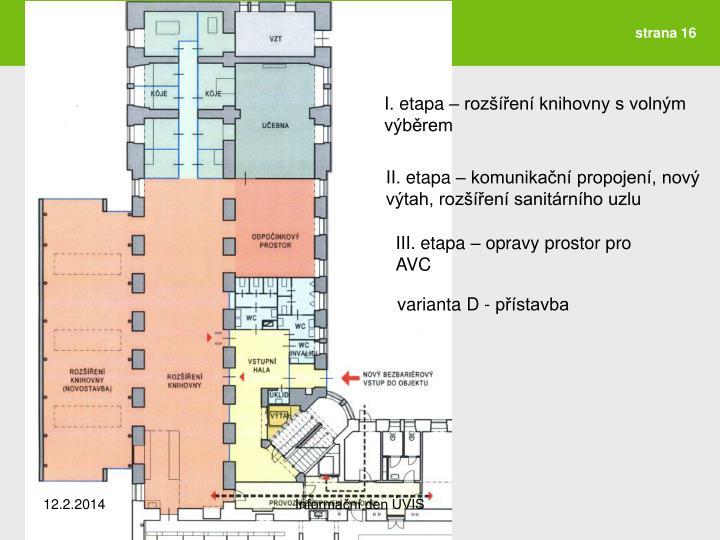 I. etapa – rozšíření knihovny s volným výběrem
