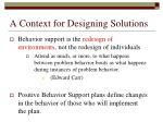 a context for designing solutions
