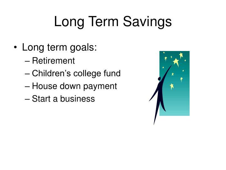 Long Term Savings