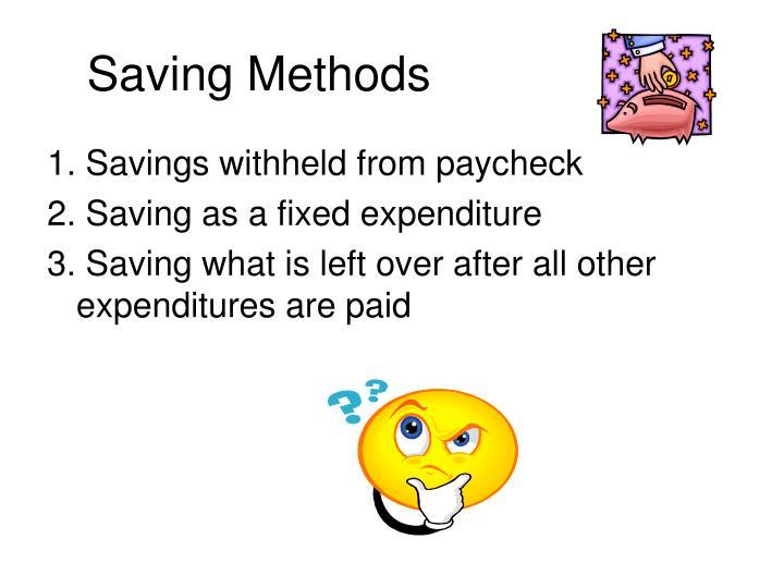 Saving Methods