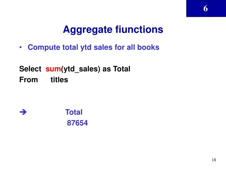 Aggregate fiunctions