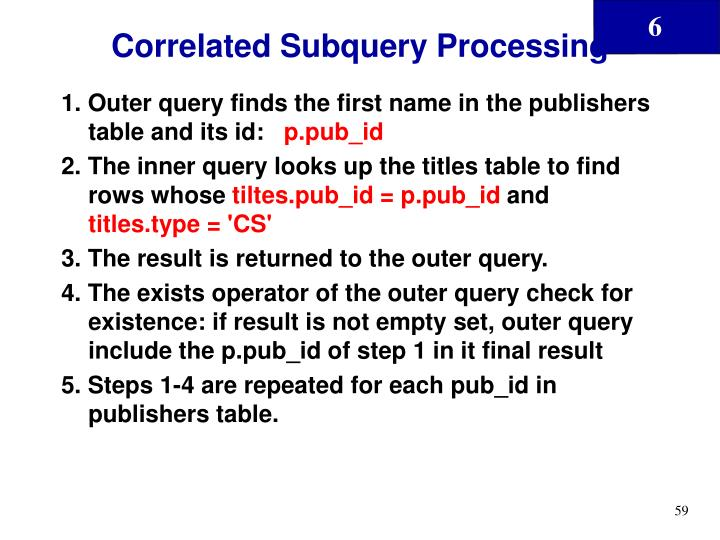 Correlated Subquery Processing