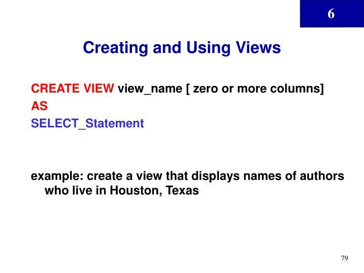 Creating and Using Views