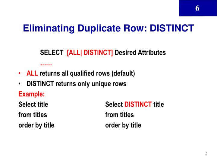Eliminating Duplicate Row: DISTINCT