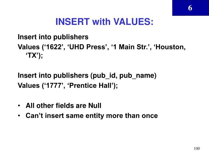 INSERT with VALUES: