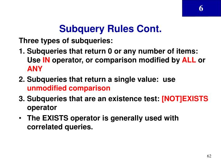 Subquery Rules Cont.