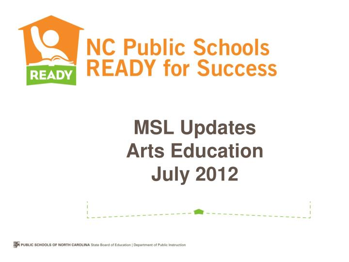 MSL Updates
