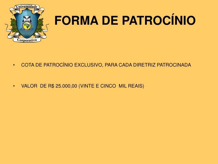 FORMA DE PATROCÍNIO