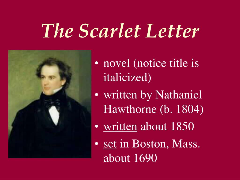 why was the scarlet letter written