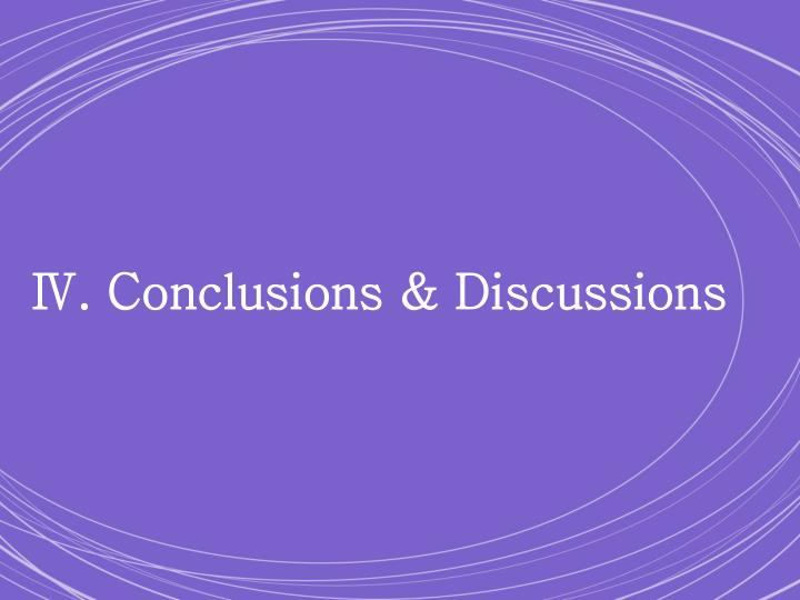 Ⅳ. Conclusions & Discussions
