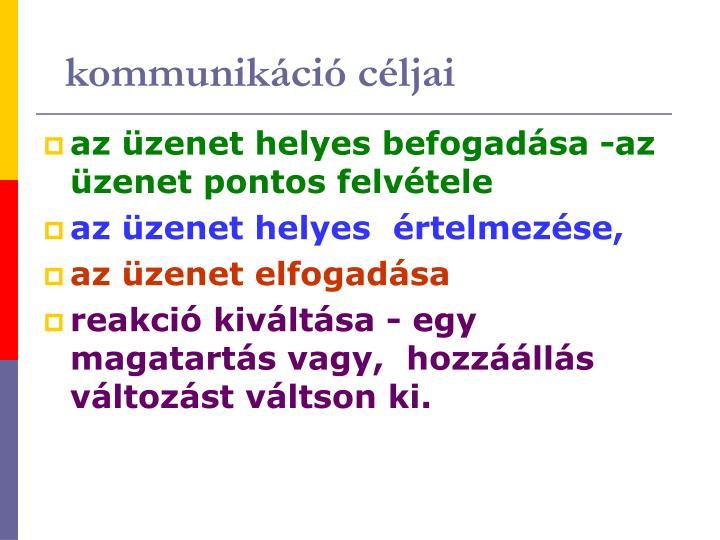 kommunikáció céljai