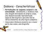 dislexia caracter sticas