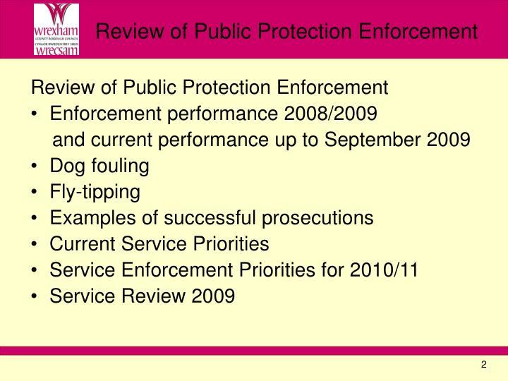 Review of public protection enforcement