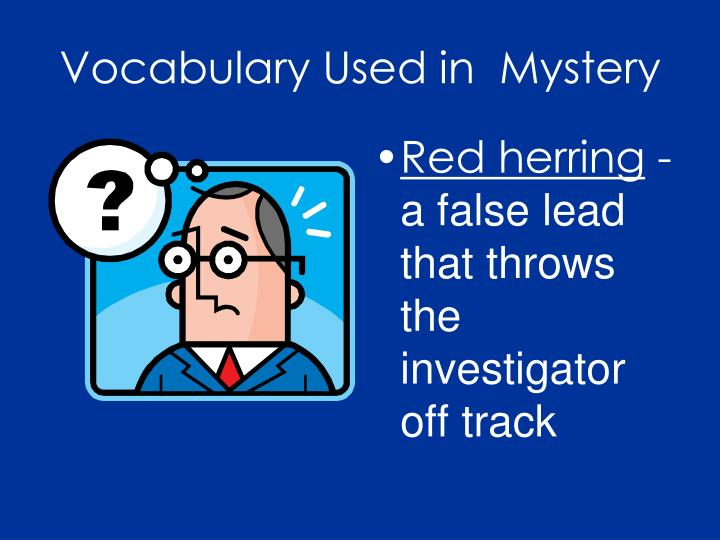 Vocabulary Used in  Mystery