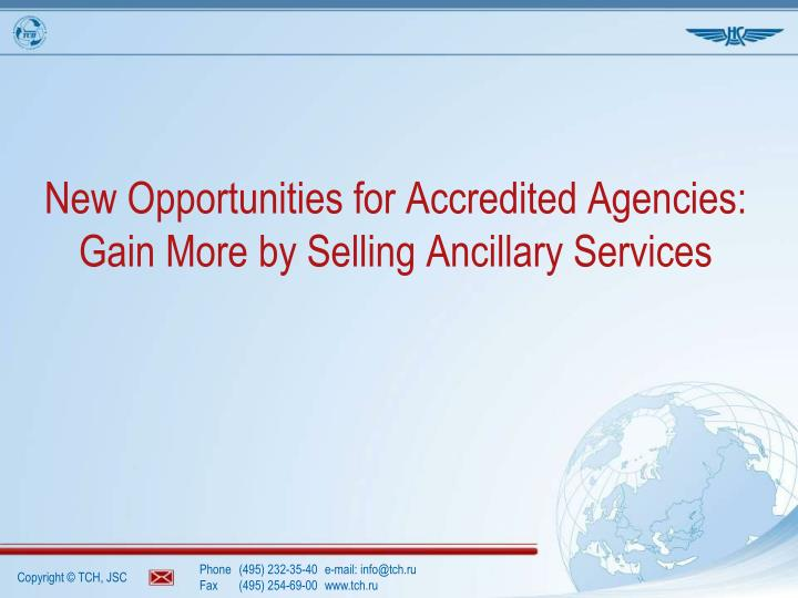 New opportunities for accredited agencies gain more by selling ancillary services