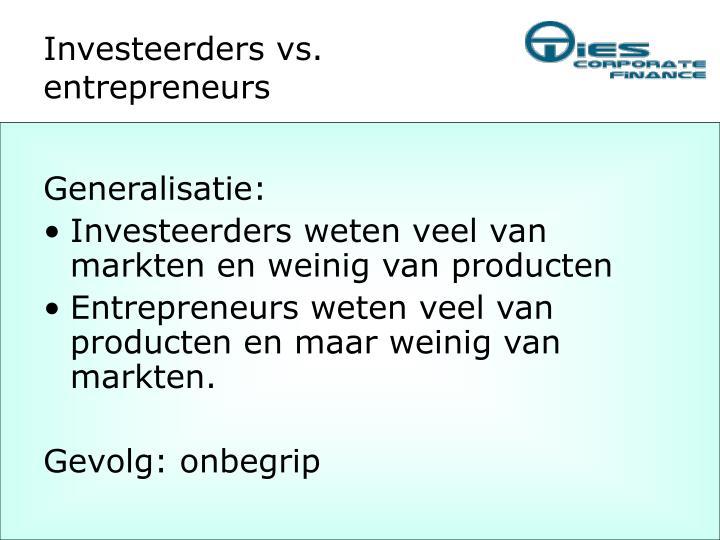 Investeerders vs. entrepreneurs