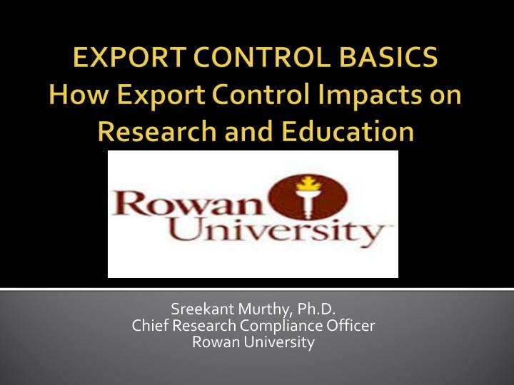 export control basics how export control impacts on research and education n.