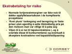 ekstrabetaling for risiko