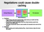negotiations could cause double caching