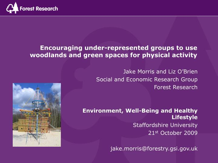 Encouraging under represented groups to use woodlands and green spaces for physical activity