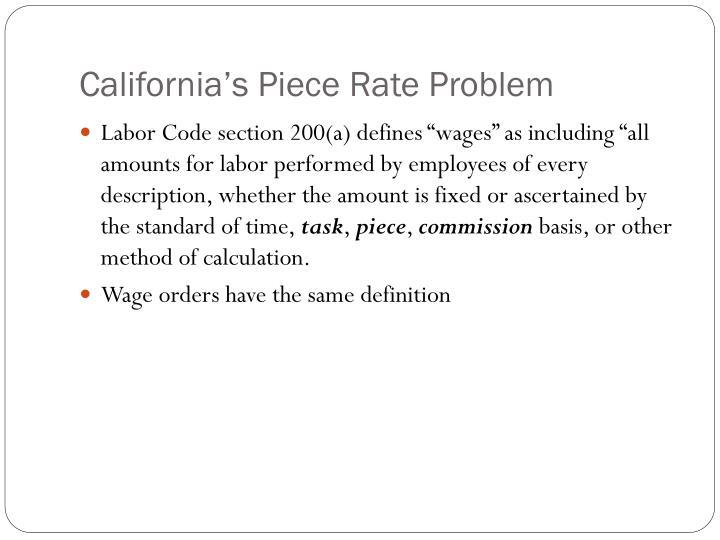 California's Piece Rate Problem