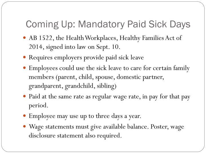 Coming Up: Mandatory Paid Sick Days