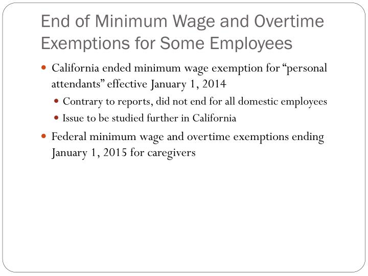 End of Minimum Wage and Overtime Exemptions for Some Employees