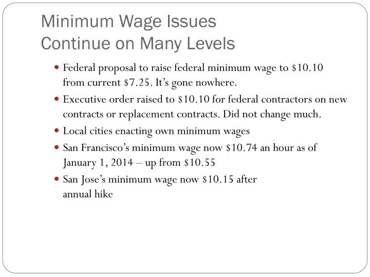 Minimum wage issues continue on many levels