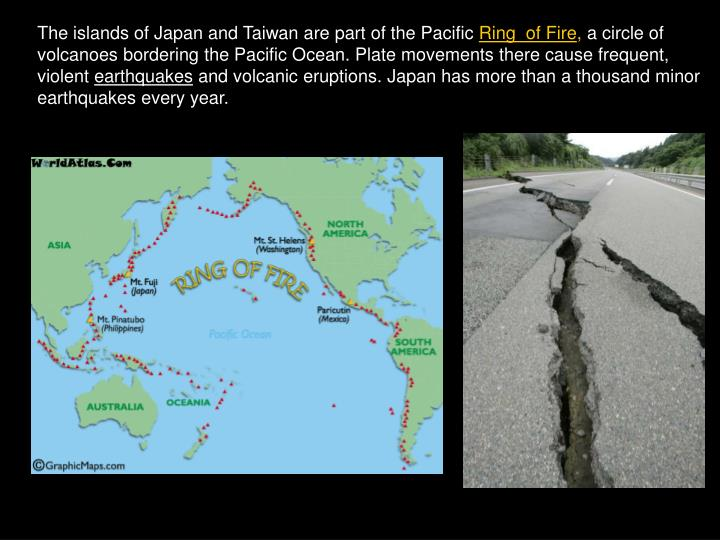The islands of Japan and Taiwan are part of the Pacific
