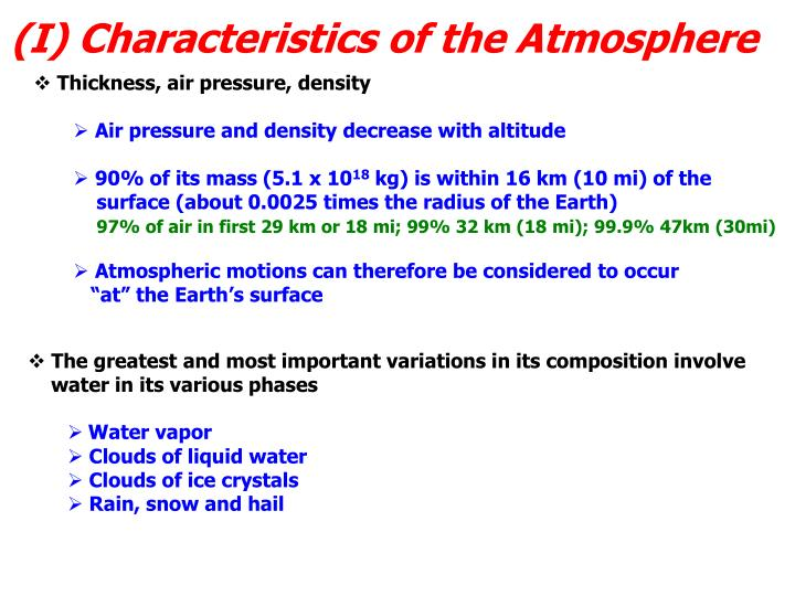 (I) Characteristics of the Atmosphere