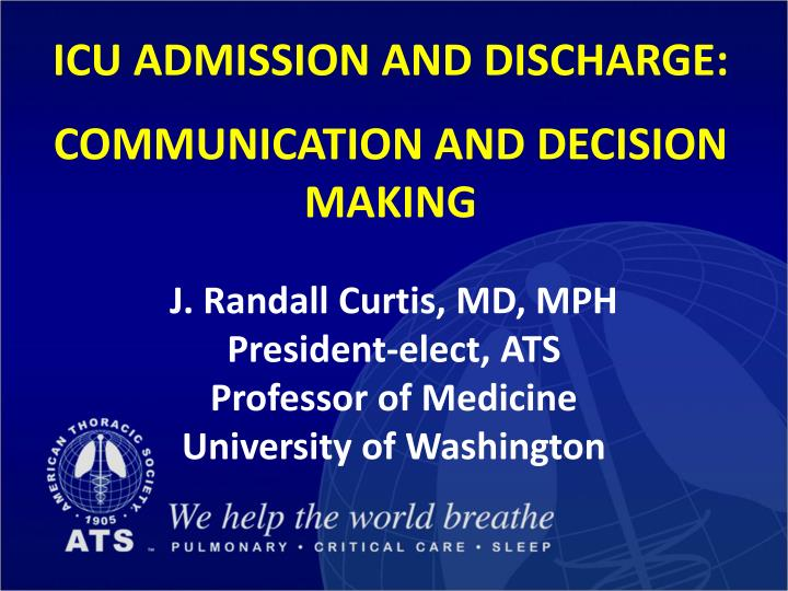 icu admission and discharge communication and decision making n.
