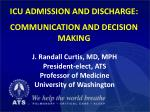 icu admission and discharge communication and decision making