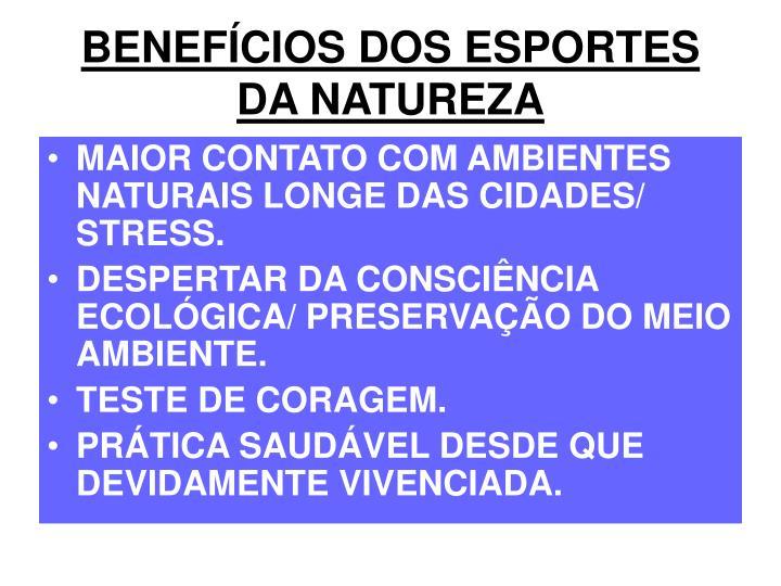 BENEFÍCIOS DOS ESPORTES DA NATUREZA