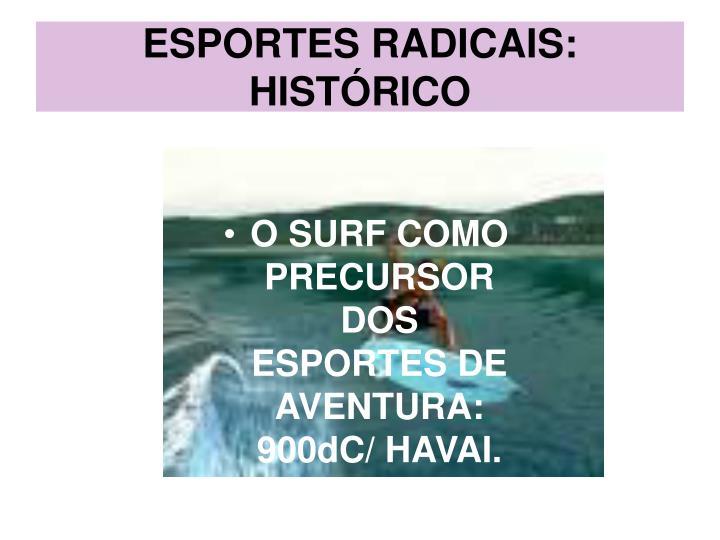 Esportes radicais hist rico1