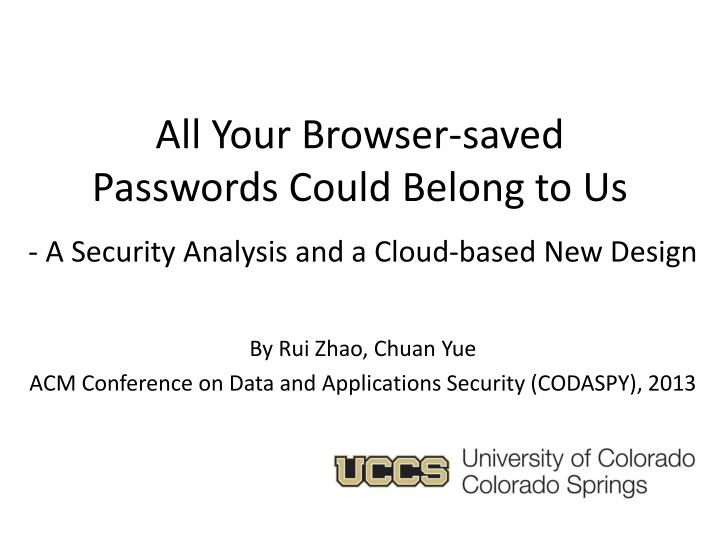 all your browser saved passwords could belong to us n.