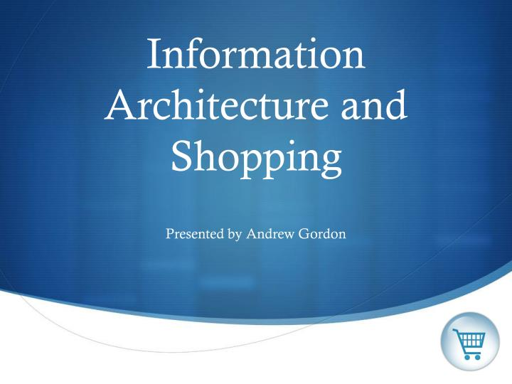 information architecture and shopping n.